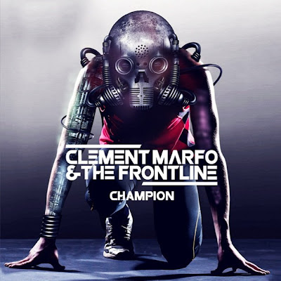 Clement Marfo & The Frontline - Champion Lirik dan Video