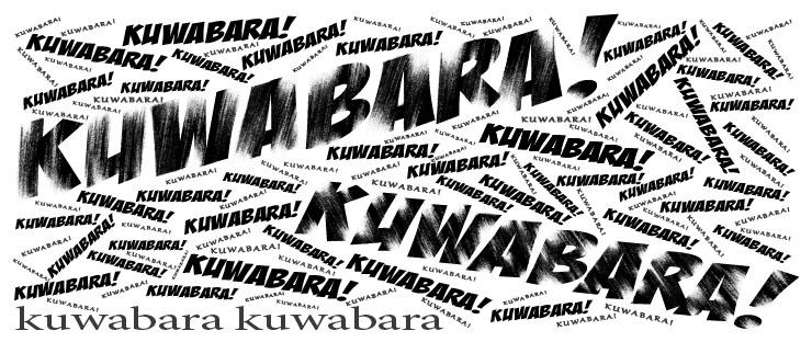 Kuwabara Kuwabara!