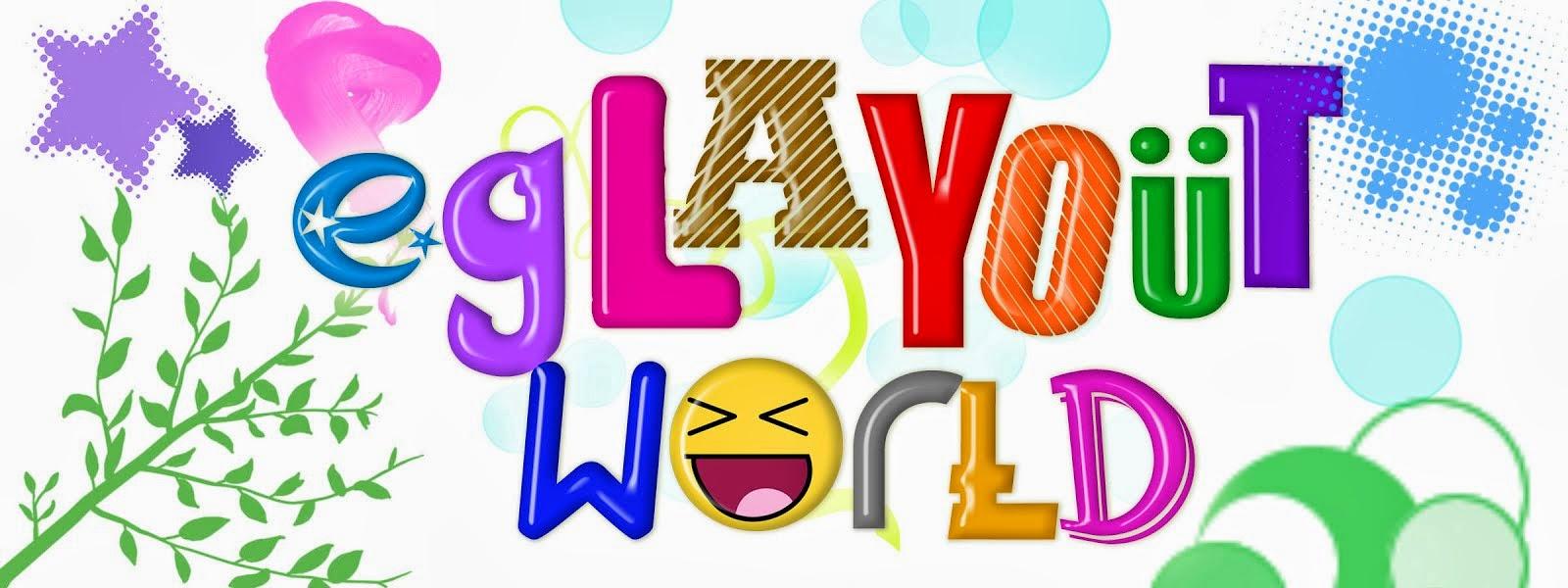 EG's LayOut World