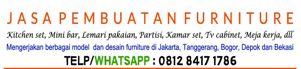 Jasa Pembuatan Furniture Bintaro