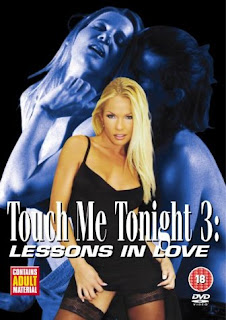 Touch Me Tonight: 3 - Lessons in Love