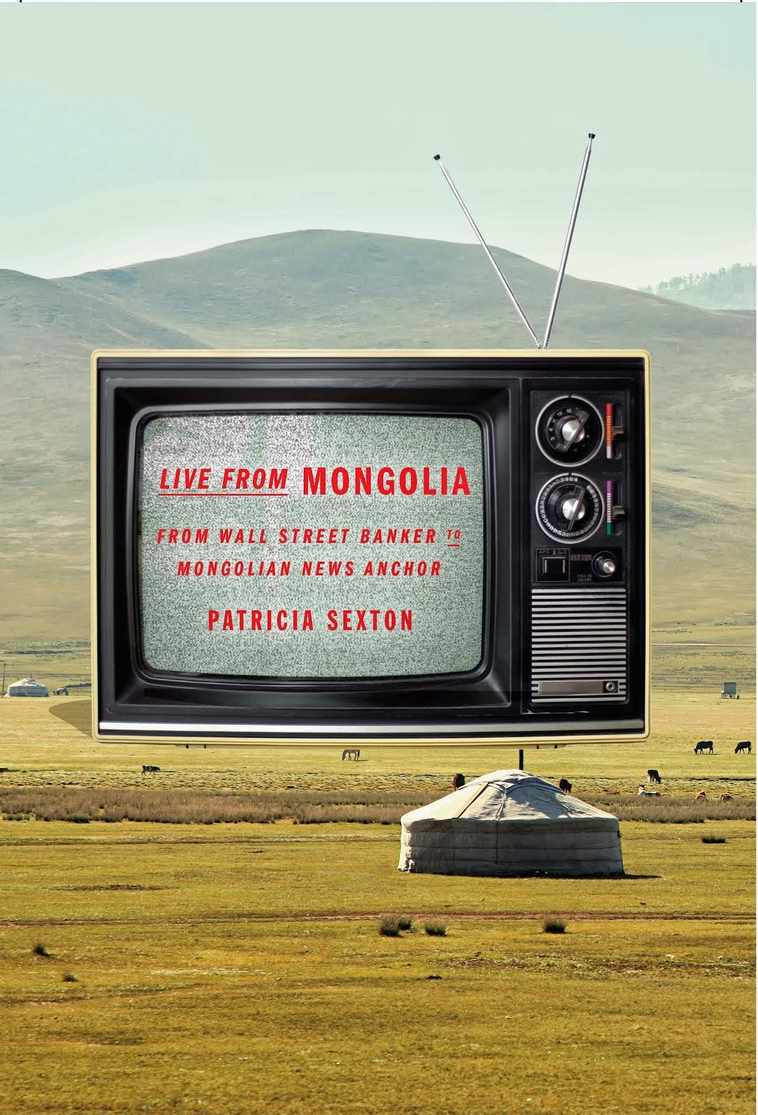 LIVE from Mongolia: the true story of what happens when you follow your wildest dream