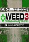 Weed 3: The Marijuana Revolution (2015)