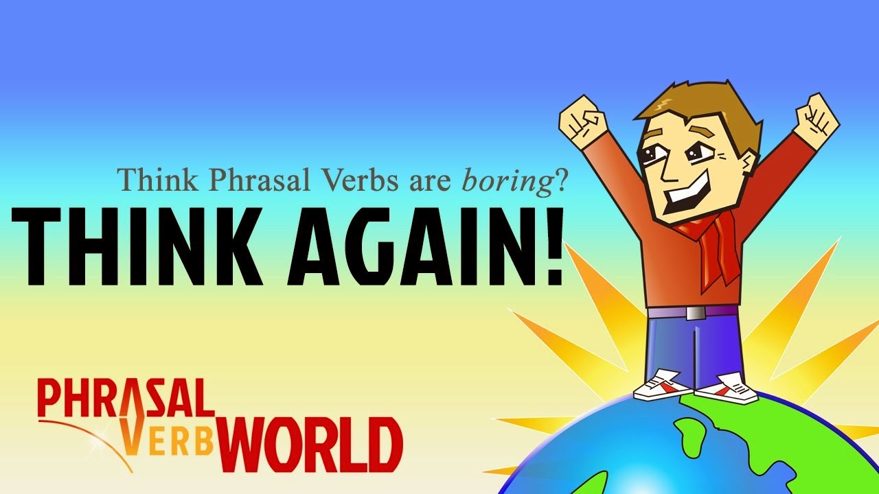 Phrasal Verb World