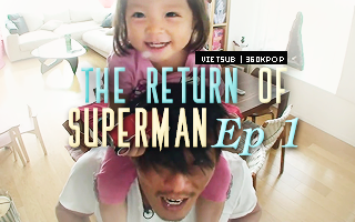 The Return Of Superman - Superman Is Back