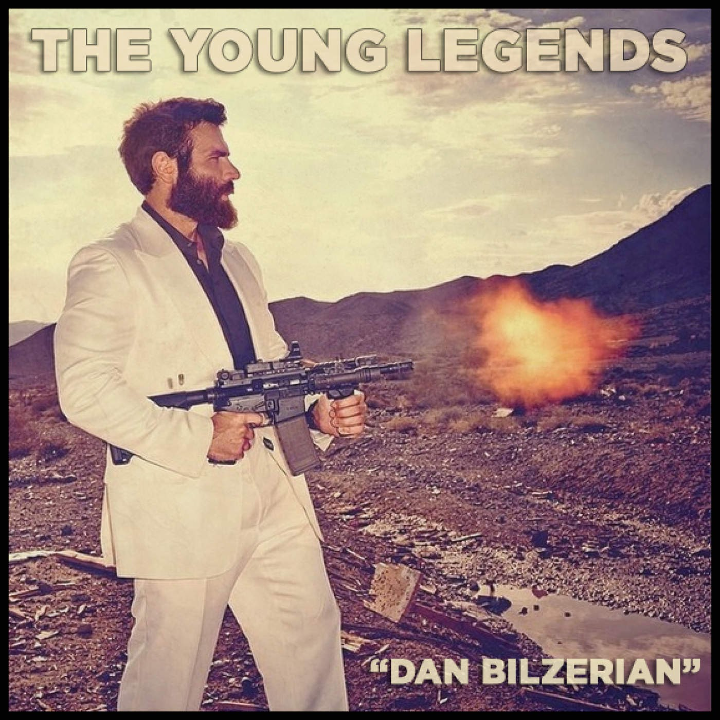 The Young Legends - Dan Bilzerian (feat. Hot Rod & Slippe) - Single Cover
