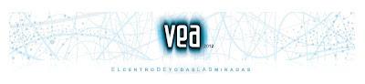 VEA ::: el centro de todas las miradas