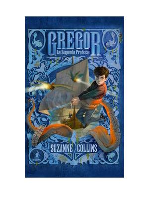 Gregor 2 - La Segunda Profecía