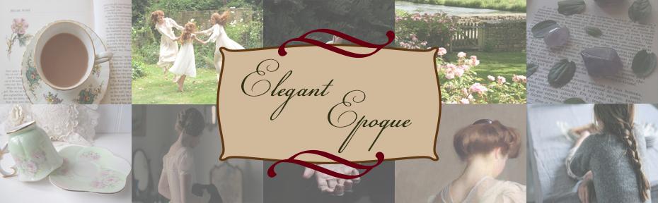 elegant epoque