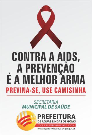 CONTRA A AIDS,A PREVENÇÃO É A MELHOR ARMA