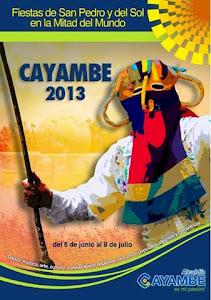VIVE LAS FIESTAS DE LA MITAD DEL MUNDO 2013, CAYAMBE TE ESPERA