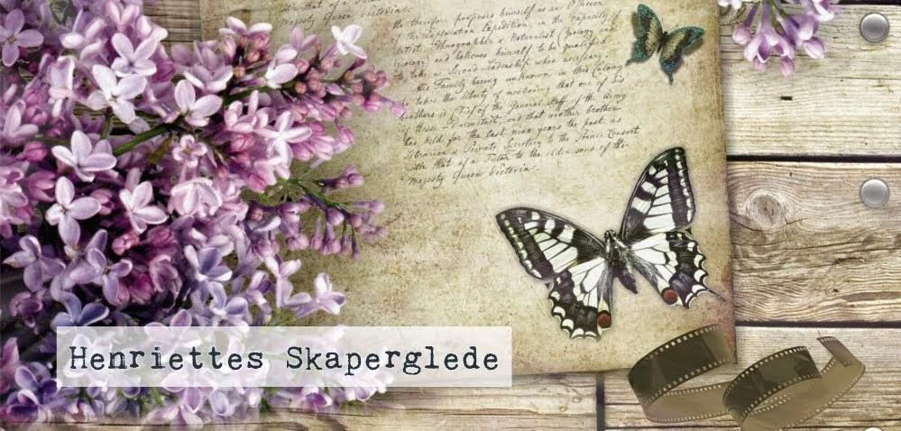 Henriettes Skaperglede