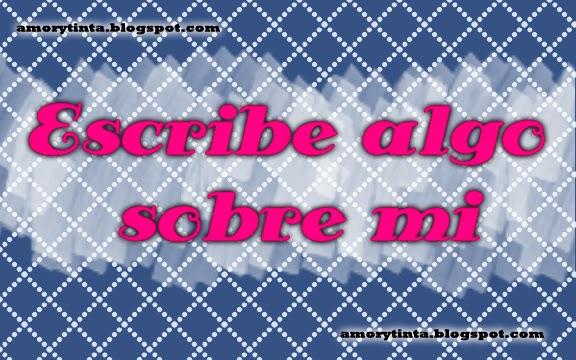 Escribe algo sobre mi