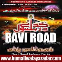 http://ishqehaider.blogspot.com/2013/11/ravi-road-nohay-2014.html
