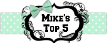 Mike's Top Five