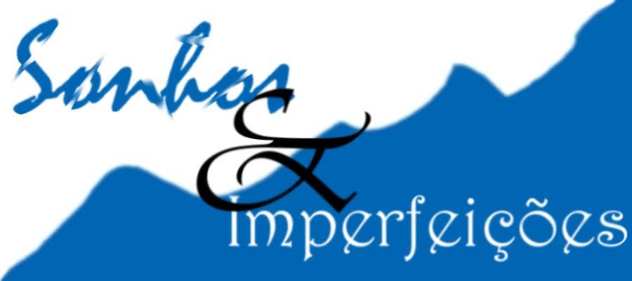 Sonhos e Imperfeições