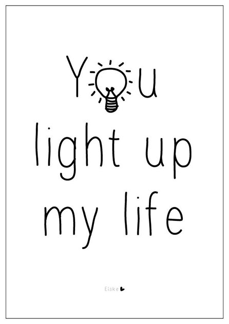 quotes to my teacher in valentines day - You Light Up My Life Quotes QuotesGram