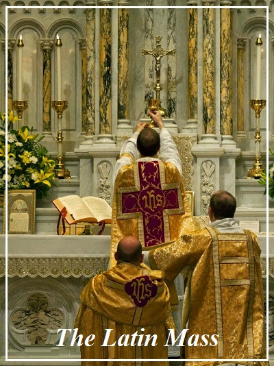 THE Traditional LATIN MASS