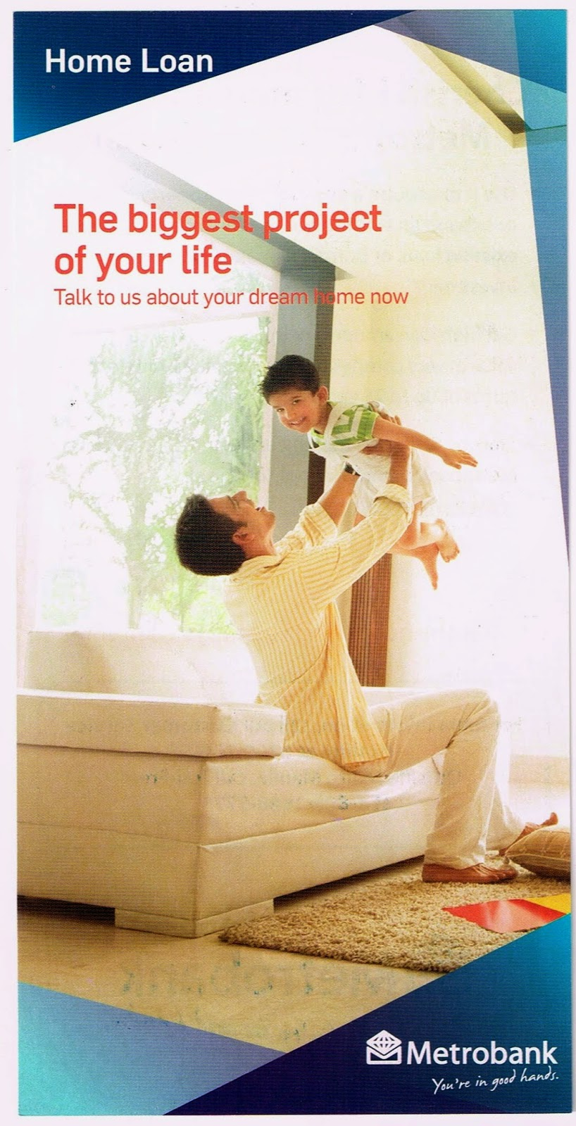 Metrobank: Home Loan the Biggest Project of Your Life
