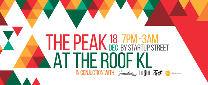 Event: Startup Street Presents The Peak (Signature, The Roof)