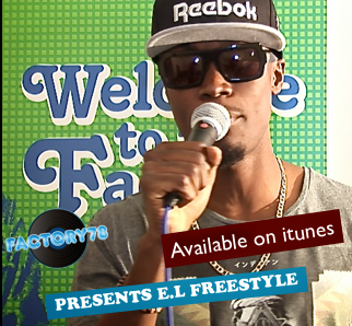 Factory78 Presents E.L freestyle