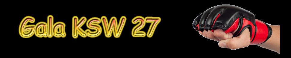 Oglądaj KSW 27 online. Sprawdź najnowsze informacje live!