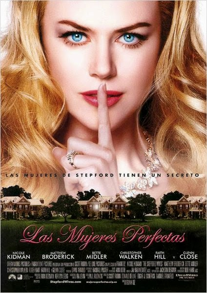 Las Mujeres Perfectas (The Stepford Wives) (2004)