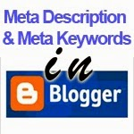 How to add Meta Tag description and Keywords in Template of Blogger
