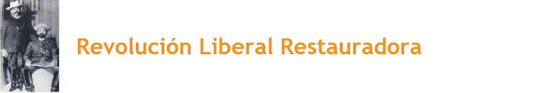 Revolución Liberal Restauradora