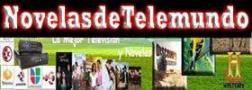 Telemundo, Novelas de Telemundo, Mundo Novelas, Novela Telemundo, Caracol Novela