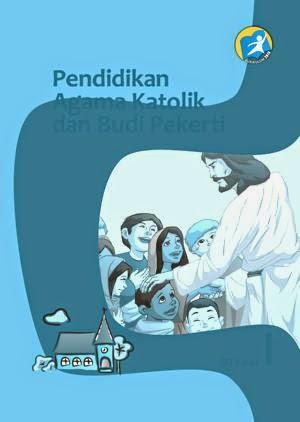 http://bse.mahoni.com/data/2013/kelas_1sd/siswa/Kelas_01_SD_Pendidikan_Agama_Katolik_dan_Budi_Pekerti_Siswa.pdf