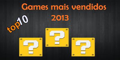 jogos mais vendidos de 2013