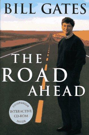 Buku The Road Ahead (Jalan Mendatang) yang terbit 1995, dalam buku ini Bill Gates mendokumentasikan pandangannya tentang masadepan perkembangan teknologi komputerisasi