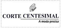 Corte Centesimal - A Moda Precisa