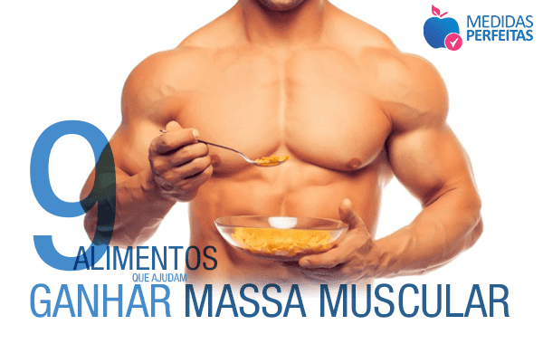 9 alimentos para ganhar massa muscular magra