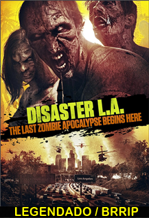 Assistir Disaster L.A Legendado 2014
