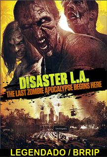 Assistir Disaster L.A Legendado 2014
