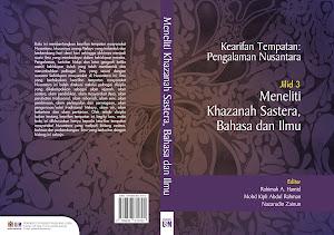 Kearifan Tempatan: Pengalaman Nusantara-Meneliti Khazanah Sastera, Bahasa dan Ilmu