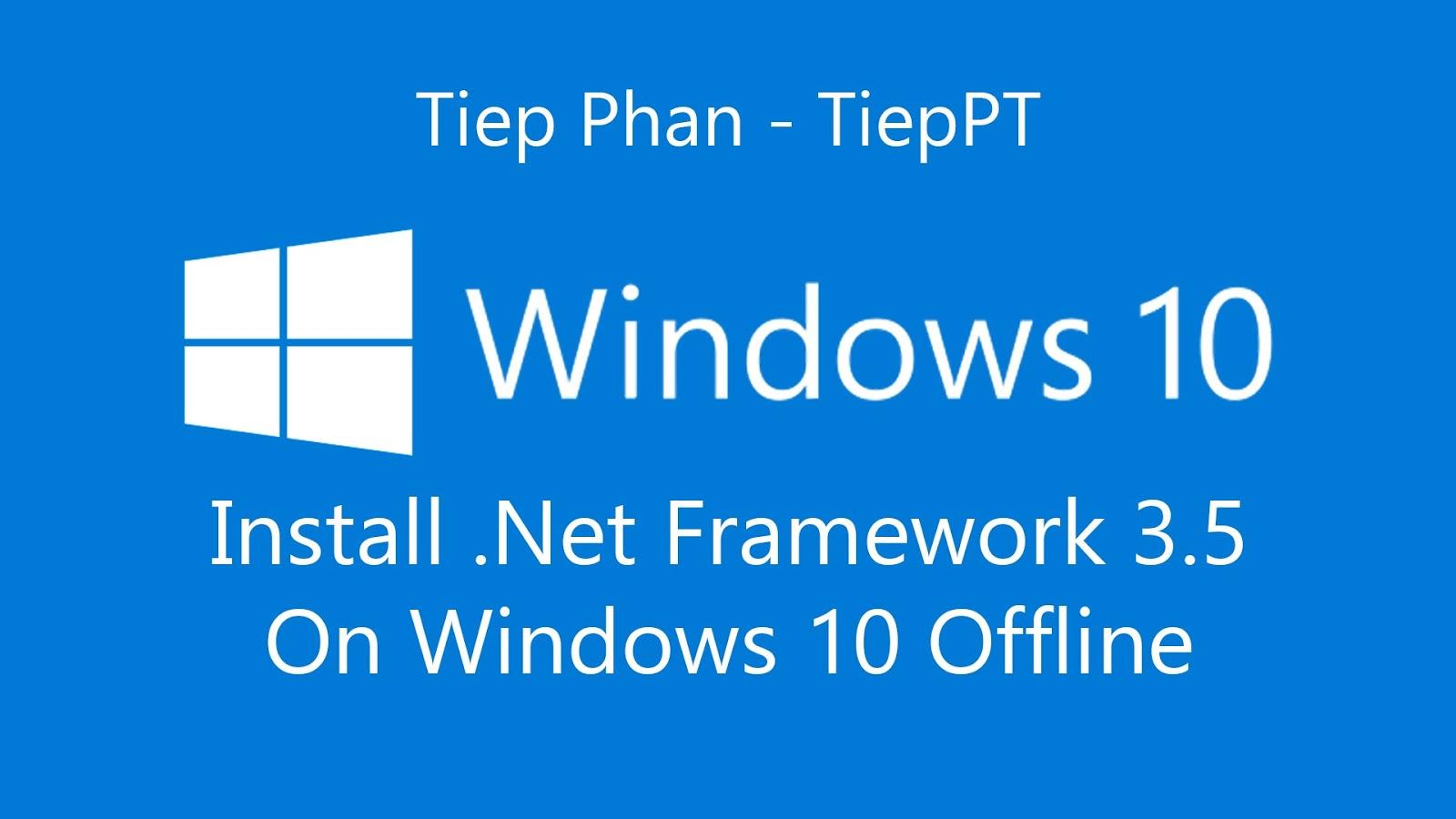 net framework offline installer in windows 10 | UPDATE IT