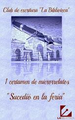 """Libro del I Certamen de Microrrelatos """"Sucedió en la Feria"""""""