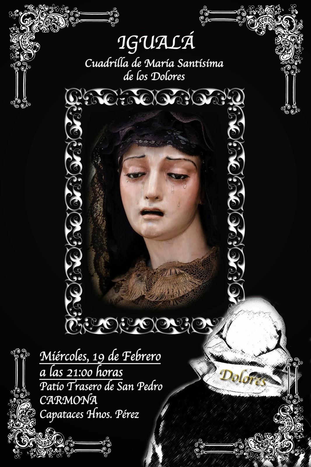 Igualá Cuadrilla Virgen de los Dolores. Carmona