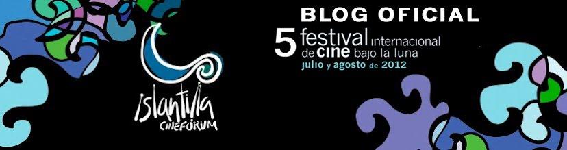 Islantilla Cinefórum 2012 - Festival Internacional de Cine Bajo la Luna