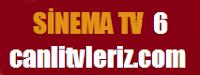 Sinema Tv6 izle (KanalM)