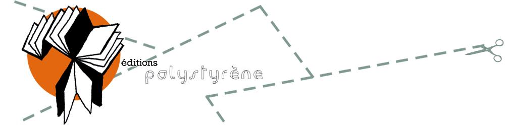 éditions polystyrène
