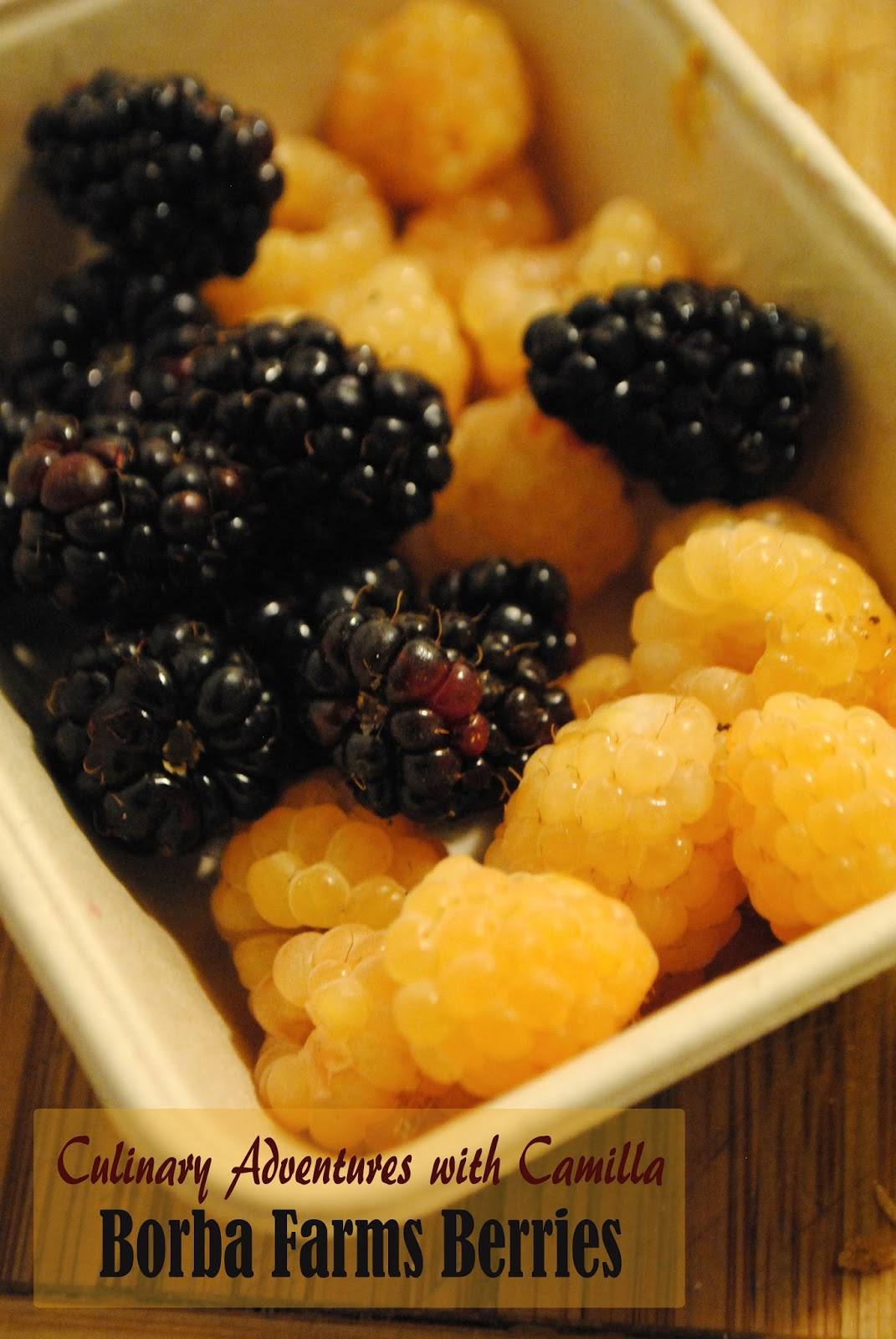 marionberries and golden raspberries