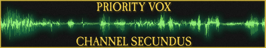 Priority Vox Channel Secundus