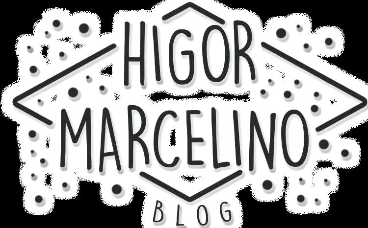 Higor Marcelino Blog