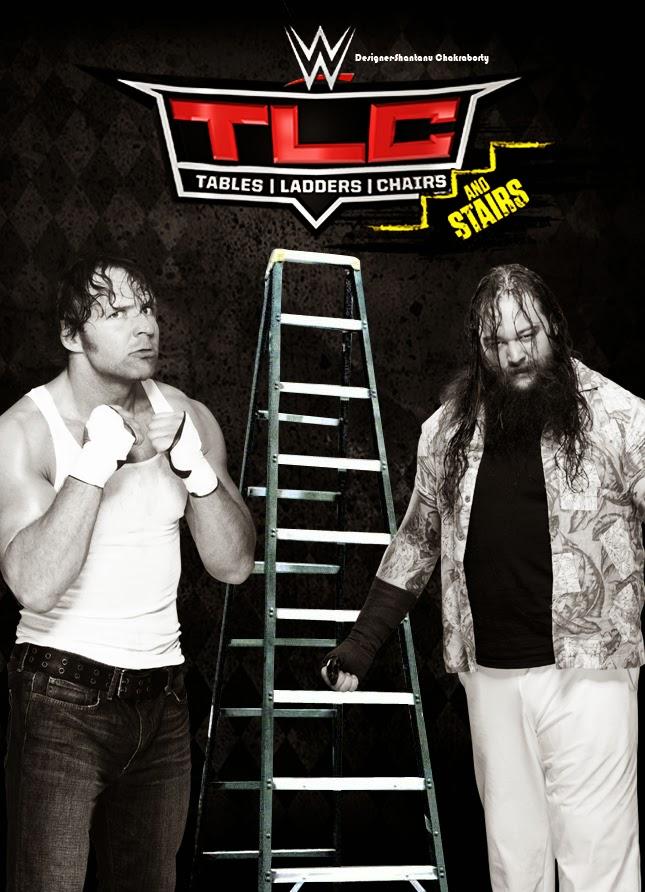 Poster — WWE TLC Poster ft. Dean Ambrose & Bray Wyatt. (By- Shantanu Chakraborty)