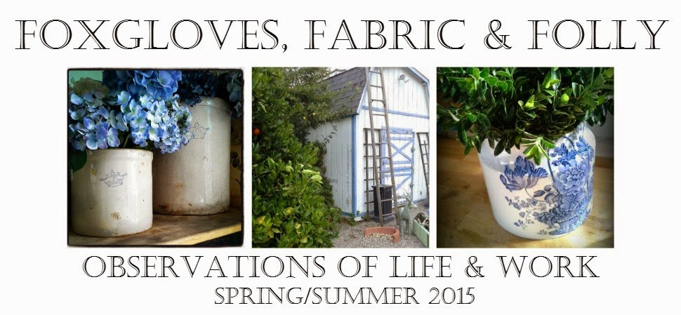 Foxgloves, Fabric and Folly !!