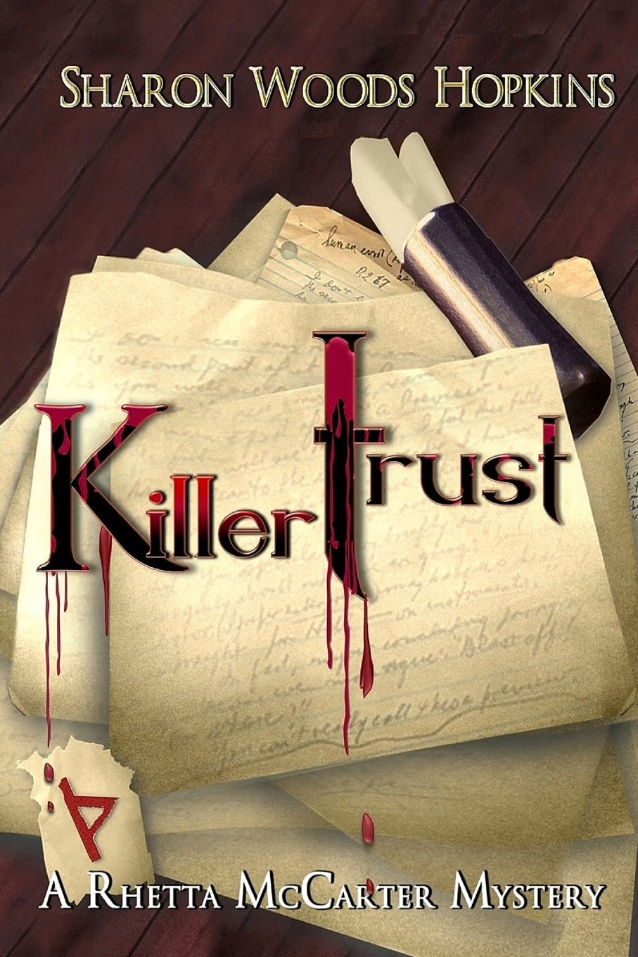 http://www.amazon.com/Killertrust-Sharon-Woods-Hopkins/dp/0989345610/ref=sr_1_1?s=books&ie=UTF8&qid=1399315623&sr=1-1&keywords=killertrust